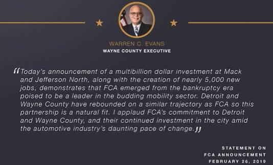 Executive Warren C. Evans Statement On FCA's Investment In Mack & Jefferson North Facilities