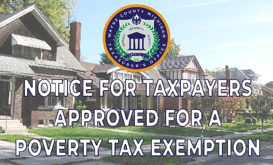 Important Notice for Taxpayers Approved for a Poverty Tax Exemption