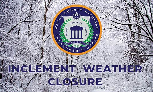 Wayne County Treasurer Eric R. Sabree Closes Office due to Inclement Weather